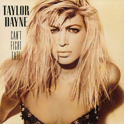 Can't Fight Fate (Expanded Edition) by Taylor Dayne