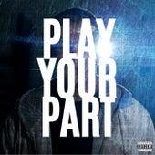 Play Your Part de Ktrue