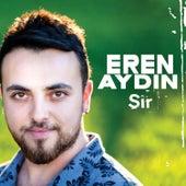Şir by Eren Aydın