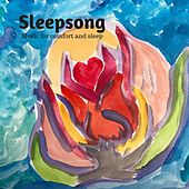 Sleepsong: Music for Comfort and Sleep by Madeline Brennan