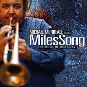 Michael Morreale Vol 2: Milessong the Music of Miles Davis by Michael Morreale