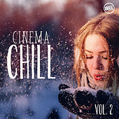 Cinema Chill, Vol.2 by Various Artists