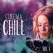 Cinema Chill, Vol.1 by Various Artists