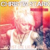 Wo ist die Liebe hin (Remix Edition) by Christin Stark