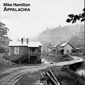 Appalachia by Mike Hamilton