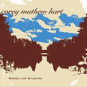 Words Like Wildfire von Corey Hart