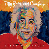 Fifty Years, and Counting... by Stephen Bennett