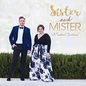 A Timeless Christmas by Sister and Mister