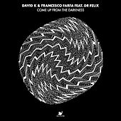Come Up From The Darkness (feat. Dr. Felix) by David K.