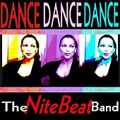 Dance Dance Dance de The Nitebeat Band