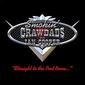 Straight to the Pool Room by The Smokin' Crawdads