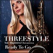 Ready to Go (feat. Magdalena Chovancova) by Threestyle