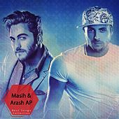 Masih & Arash AP Best Songs Collection, Vol. 3 by Arash Ap Masih