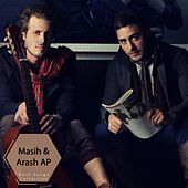 Masih & Arash AP Best Songs Collection, Vol. 2 by Arash Ap Masih