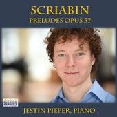 Scriabin Preludes Opus 37 by Jestin Pieper