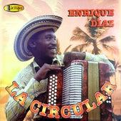 La Circular by Enrique Diaz