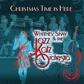 Christmas Time Is Here (feat. Whitney Shay) by Various Artists