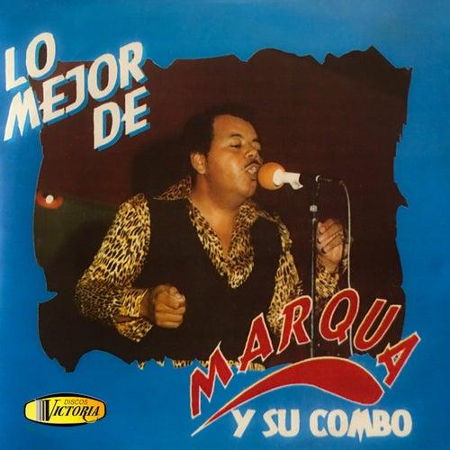 Lo Mejor De by Marqua y su combo