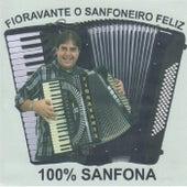 100% Sanfona by Fioravante O Sanfoneiro Feliz