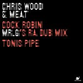 Cock Robin / Toni's Pipe - Single by Chris Wood