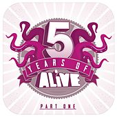 5 Years Of ALiVE, Pt. 1 von Various Artists