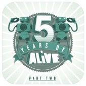 5 Years Of ALiVE, Pt. 2 von Various Artists