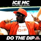 Do the Dip de Ice MC