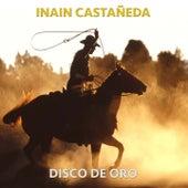 Disco de Oro de Inain Castañeda