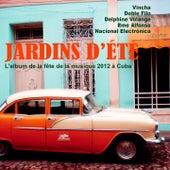 Jardins d'été (L'album de la fête de la musique 2012 à Cuba) von Various Artists