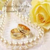 Músicas para o Meu Casamento, Vol. 3 by Various Artists