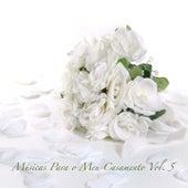Músicas para o Meu Casamento, Vol. 5 de Various Artists