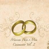 Músicas para o Meu Casamento, Vol. 2 by Various Artists