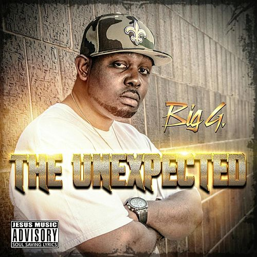 The Unexpected by Big G