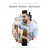 Afreen Afreen (Reprised) by Folk Studios