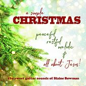 A Simple Christmas de Blaine Bowman