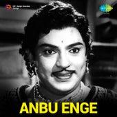 Anbu Enge (Original Motion Picture Soundtrack) by Various Artists