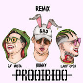 Prohibido (remix) de Lary Over