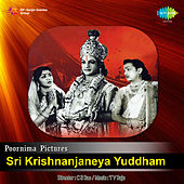 Sri Krishnanjaneya Yuddham (Original Motion Picture Soundtrack) de Various Artists