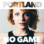 No Game by Portland