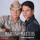 Quem Te Viu, Quem Te Vê (Playback) by Marcos