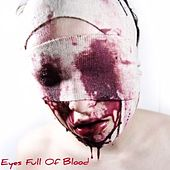 Eyes Full of Blood von Antidot3Beatz