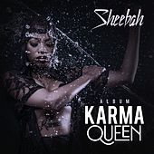Karma Queen II de Sheebah