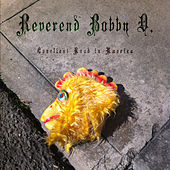 Loneliest Road in America by Reverend Bobby D.