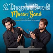 2 Deyghe Boodi by Macan Band