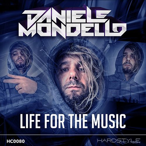 Life for the Music by Daniele Mondello