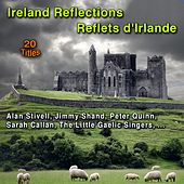 Ireland Reflections (20 Titles) by Various Artists