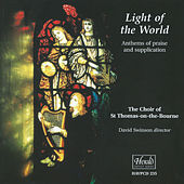 Light of the World: Anthems of Praise and Supplication by David Swinson