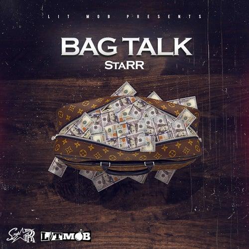 Bag Talk by Starr