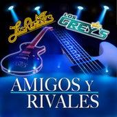 Amigos Y Rivales by Los Rehenes