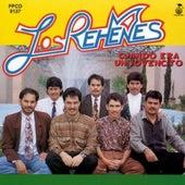 Cuando Era Un Jovencito by Los Rehenes